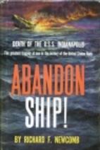 Abandon Ship!: The Saga of the U.S.S.…