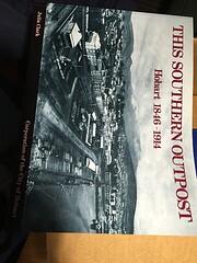 This southern outpost : Hobart 1846-1914 av…