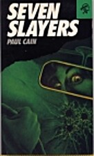 Seven Slayers by Paul Cain