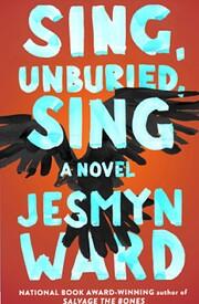 Sing, Unburied, Sing: A Novel av Jesmyn Ward