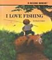 I Love Fishing (Rookie Readers: Level B) de…