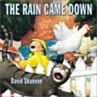 The Rain Came Down by David Shannon