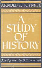 A Study of History, Vol. 1: Abridgement of…