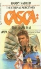 Casca 19 The Samurai (Casca, No 19) by Barry…