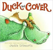 Duck and Cover von Jackie Urbanovic