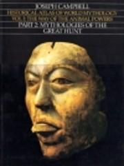 Historical Atlas of World Mythology: Vol. I,…