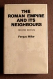 Roman Empire and Its Neighbors de Fergus…