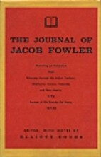 The Journal of Jacob Fowler by Jacob Fowler