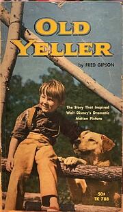 Old Yeller par Fred Gipson