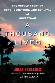 A Thousand Lives: The Untold Story of Hope,…