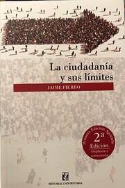LA CIUDADANIA Y SUS LIMITES (Nva. Edic.,…