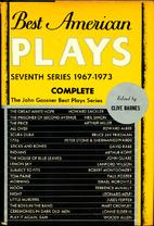 Best American Plays: 7th Series, 1967-1973…