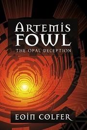 The Opal Deception (Artemis Fowl) por Eoin…