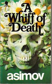 A Whiff of Death – tekijä: Isaac Asimov