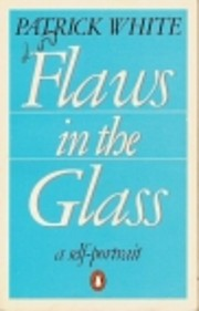 Flaws In the Glass por Patrick White
