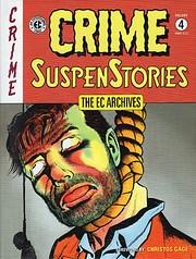 The EC Archives: Crime Suspenstories, Volume…