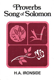 Proverbs and the Song of Solomon by H. A.…