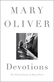 Devotions : the selected poems of Mary…