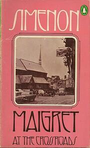 Maigret at the Crossroads par Georges…