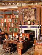 Queen Mary's Dolls' House by Clifford…