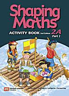 Shaping Maths Activity Book 2A (Part 2) (2nd…