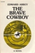 The Brave Cowboy: An Old Tale in a New Time…