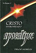 Cristo Entronizado - Apocalípse - Volume I…