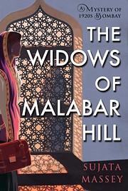 The Widows of Malabar Hill (A Perveen Mistry…