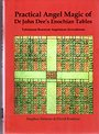 Practical Angel Magic of Dr. John Dee's Enochian Tables: Tabularum Bonorum Angelorum Invocationes (Sourceworks of Ceremonial Magic) - Stephen Skinner
