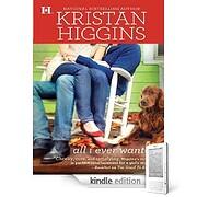 All I ever wanted af Kristan Higgins