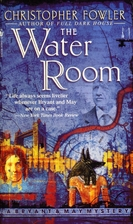 The Water Room (Bryant & May Mysteries) by…