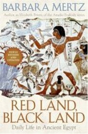 Red Land, Black Land: Daily Life in Ancient…