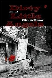 Dirty Little Angels av Chris Tusa
