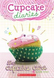 Katie and the Cupcake Cure (1) (Cupcake…