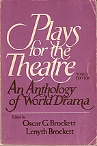Plays for the Theatre: A Drama Anthology by…