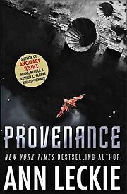 Provenance – tekijä: Ann Leckie (author)