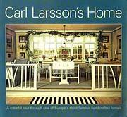 Carl Larsson's Home de Ulf Hård…
