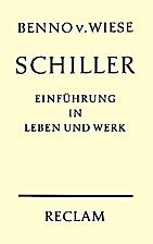 Friedrich Schiller by Benno von Wiese