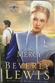 The Mercy (The Rose Trilogy, Book 3) (Volume…
