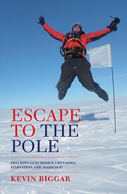 Escape to the pole : two kiwi guys dodge…