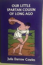 Our Little Spartan Cousin of Long Ago…