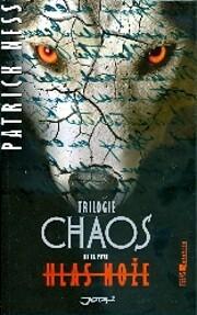 Chaos : trilogie. Kniha první, Hlas…