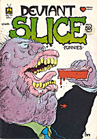Deviant Slice Funnies #1 by Greg Irons
