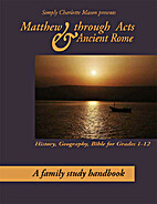 Matthew through Acts & Ancient Rome by Sonya…