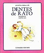 Dentes de Rato by Agustina Bessa-Luís