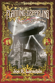 Flaming Zeppelins: The Adventures of Ned the…
