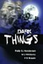 DARK THINGS by Patty G. Henderson