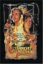 Cutthroat Island [1995 film] by Renny Harlin