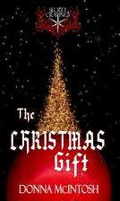 The Christmas Gift by Donna McIntosh