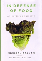 In Defense of Food: An Eater's Manifesto by…